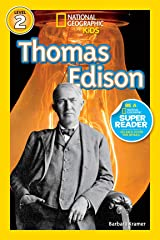 National Geographic Readers: Thomas Edison (Readers Bios) Kindle Edition