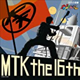 NHK大!天才てれびくん MTK the 16th
