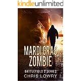 Battlefield Z Mardi Gras Zombie a post apocalyptic sci fi adventure