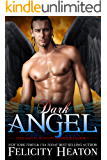 Dark Angel (Her Angel: Bound Warriors paranormal romance series Book 1)