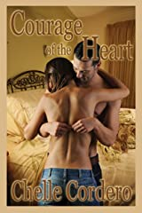 Courage of the Heart Kindle Edition