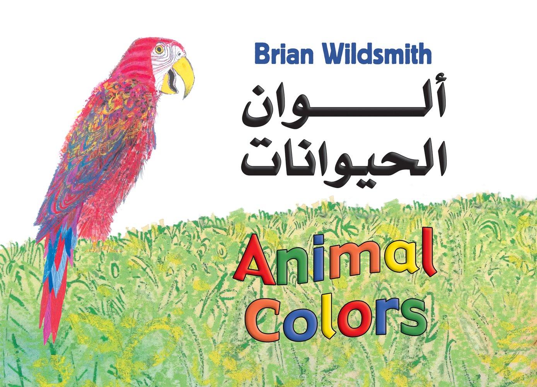 Animal Colors (Arabic/English) (Arabic and English Edition) pdf epub