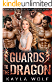 Guards to the Dragon: A Paranormal Reverse Harem Romance