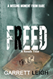 Freed (Roads Series)