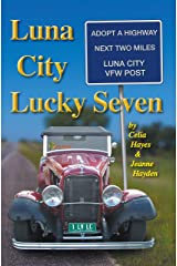 Luna City Lucky Seven (Chronicles of Luna City Book 7) Kindle Edition