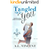 Tangled Up In You (Fleur de Lis book Book 1)