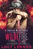 Wilde Fire: A Forever Wilde Novel (Volume 3)