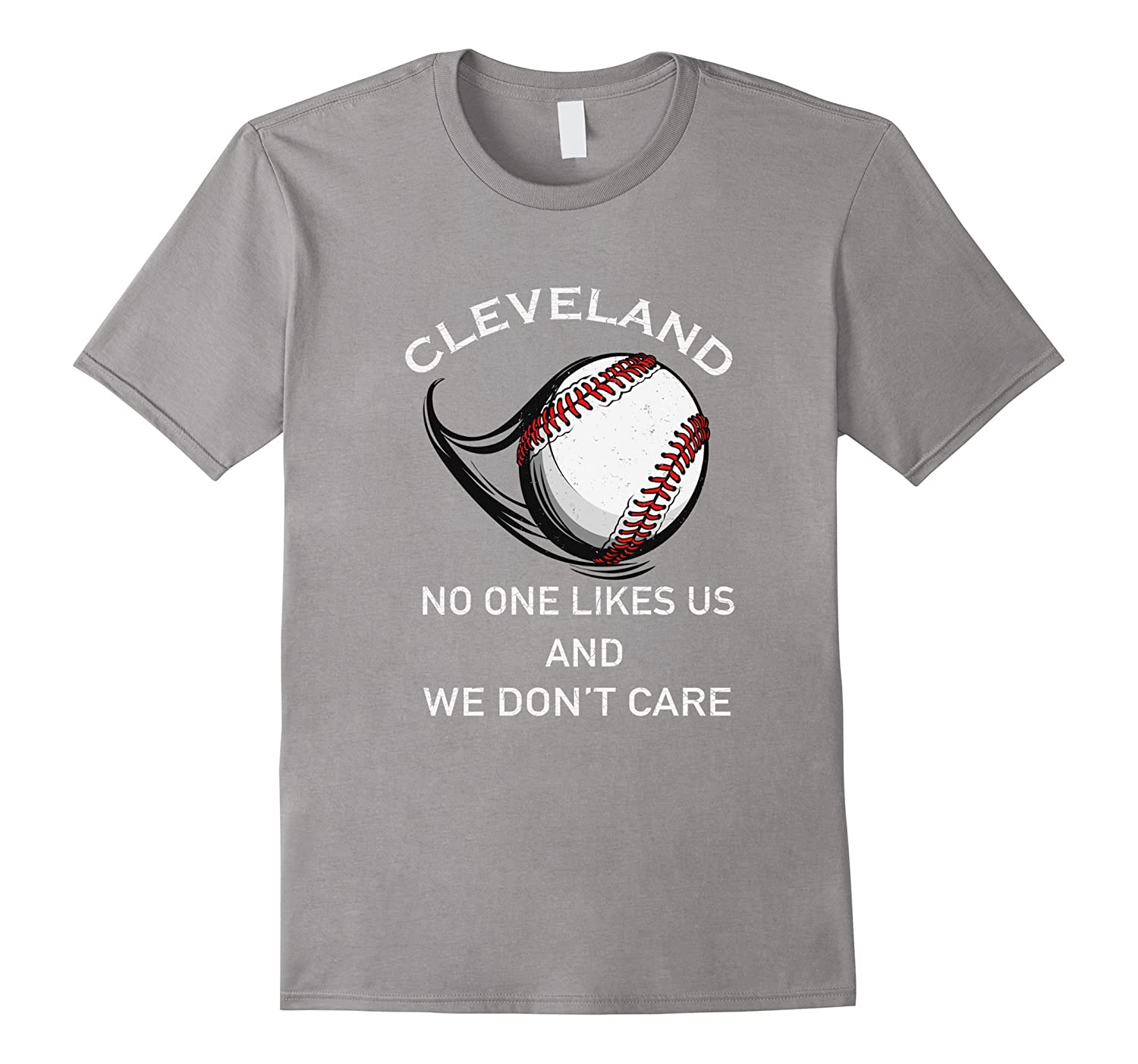 Distressed Cleveland no one likes us Tee Baseball T shirt-BN