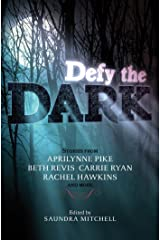 Defy the Dark Kindle Edition