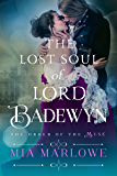 The Lost Soul of Lord Badewyn (Order of the M.U.S.E. Book 3)