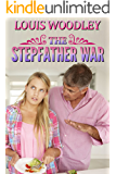 The Stepfather War: discipline for a teenage daughter