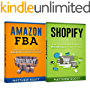 Ecommerce: Amazon FBA - Step by Step Guide on How to Make Money Selling on Amazon, Shopify: Step by Step Guide on How to Make Money Selling on Shopify
