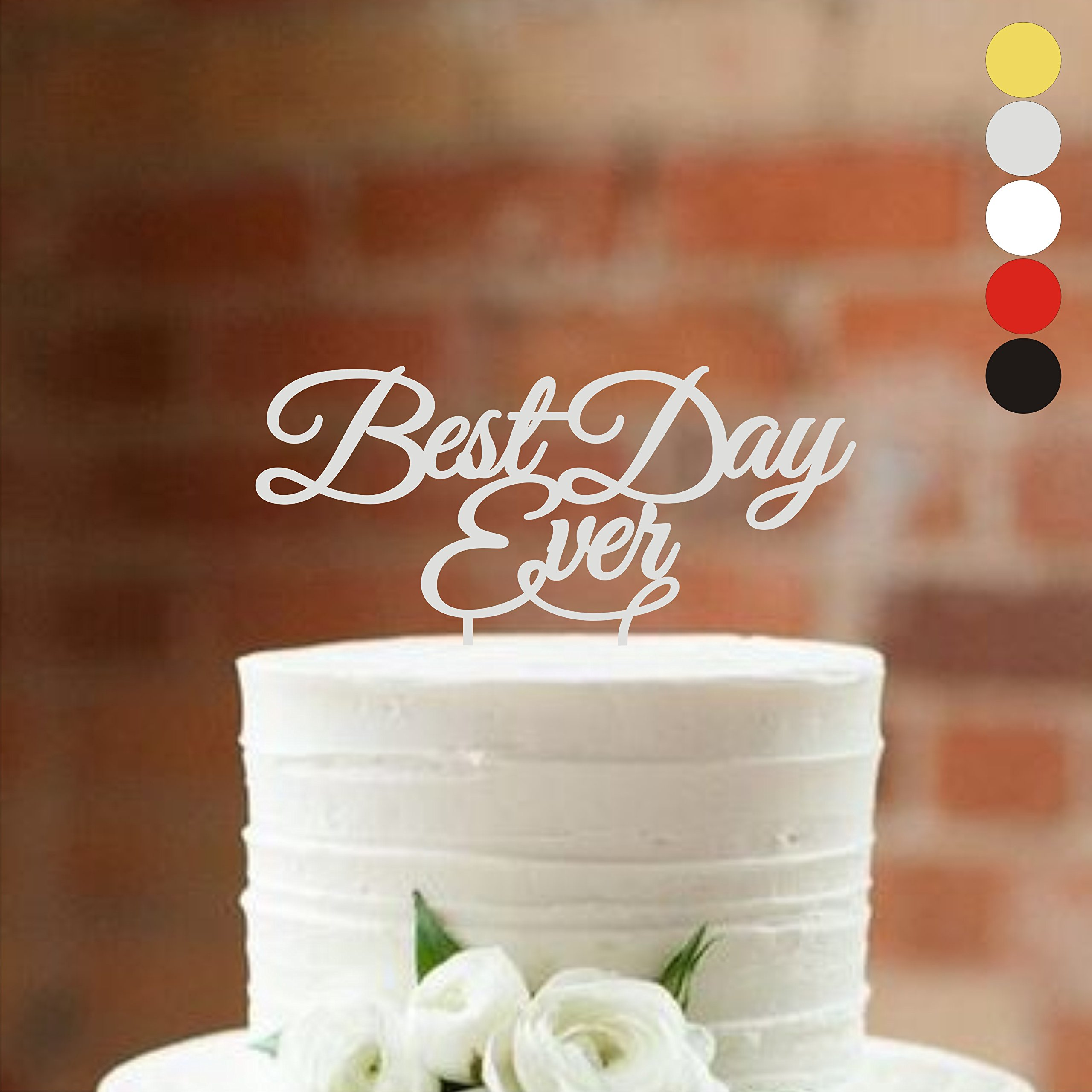 Wedding Cake topper Best day ever Cake Toppers for Wedding Acrylic Cake Decorations HappyPlywood (width 7'', silver) by HappyPlywood
