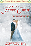 The Hope Chest: 12 Days of Heartwarming Christmas (A Christmas Wedding Book 6)