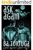 Ask Again (Odd Wolf Out Book 1)