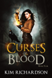 Curses & Blood (The Dark Files Book 4)
