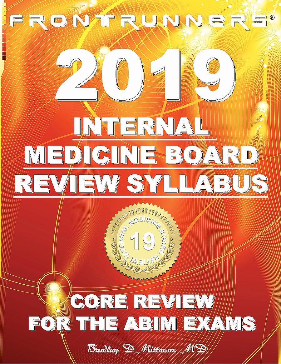 Frontrunners Internal Medicine Board Review Syllabus 2019 Core