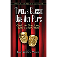 Twelve Classic One-Act Plays (Dover Thrift Editions)