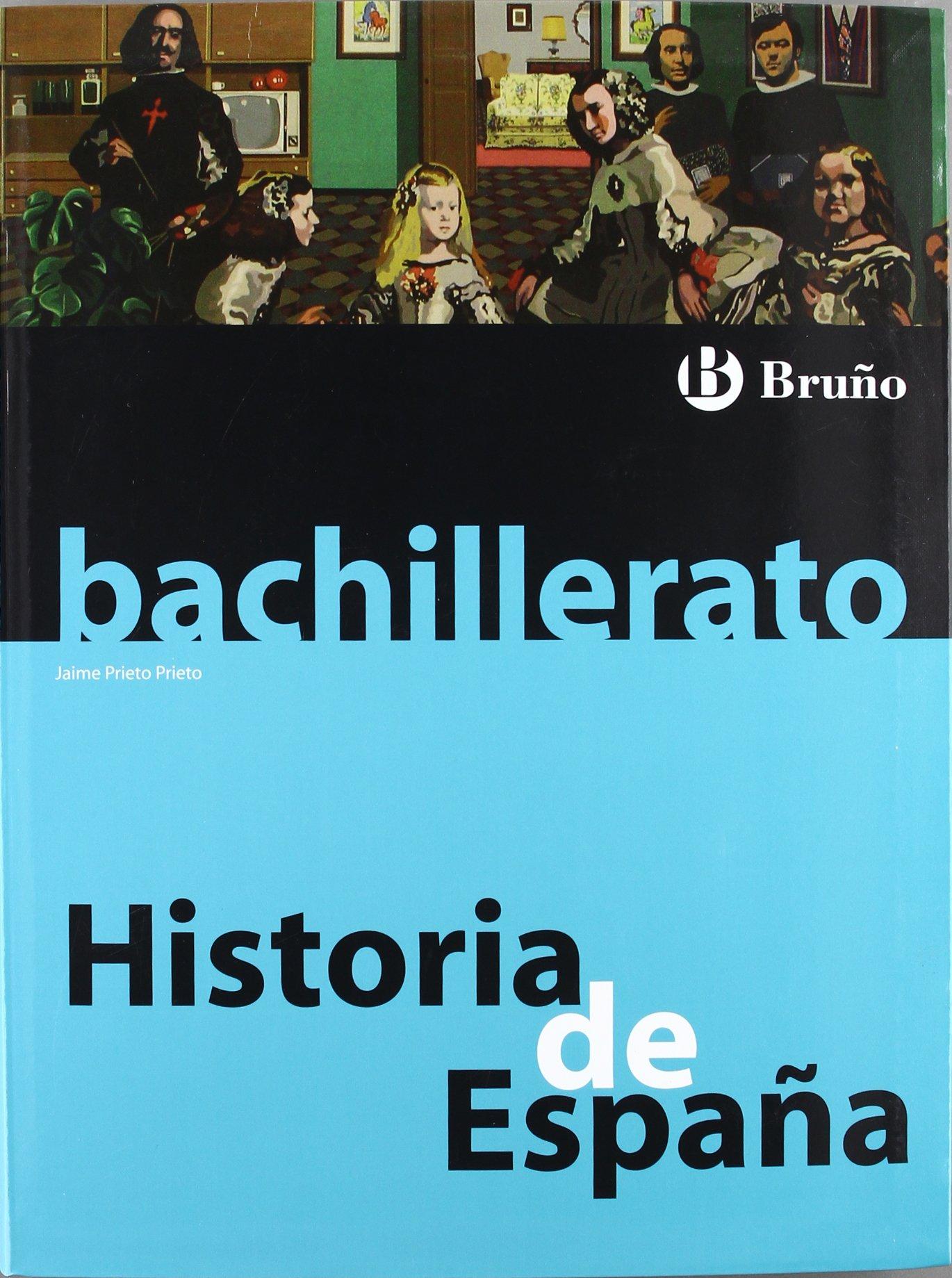 Historia de España Bachillerato - 9788421664544: Amazon.es: Prieto Prieto, Jaime: Libros