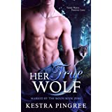Her True Wolf (Marked by the Moon)