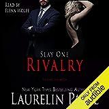 Slay: Rivalry: Slay Quartet, Book 1