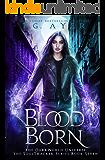 Blood Born: A SoulTracker Novel #8: A DarkWorld: Soultracker Series