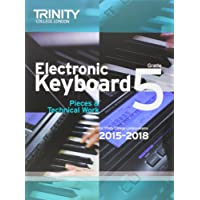 Electronic Keyboard 2015-2018: Grade 5 (Keyboard Exam Repertoire)