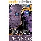 Thanos-40 Curiosidades: Conheça o vilão mais poderoso e capaz de destruir todo o universo Marvel (Coleção Marvel Livro 2)