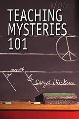 Teaching Mysteries 101 Paperback
