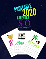 PRINTABLE CALENDAR 2020 SO BEAUTIFUL!