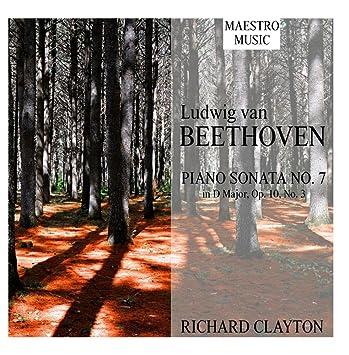 Richard Clayton - Ludwig van Beethoven: Piano Sonata No  7