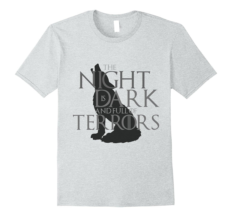 ddab38c16 The Night is Dark and Full of Terrors Shirt-PL – Polozatee