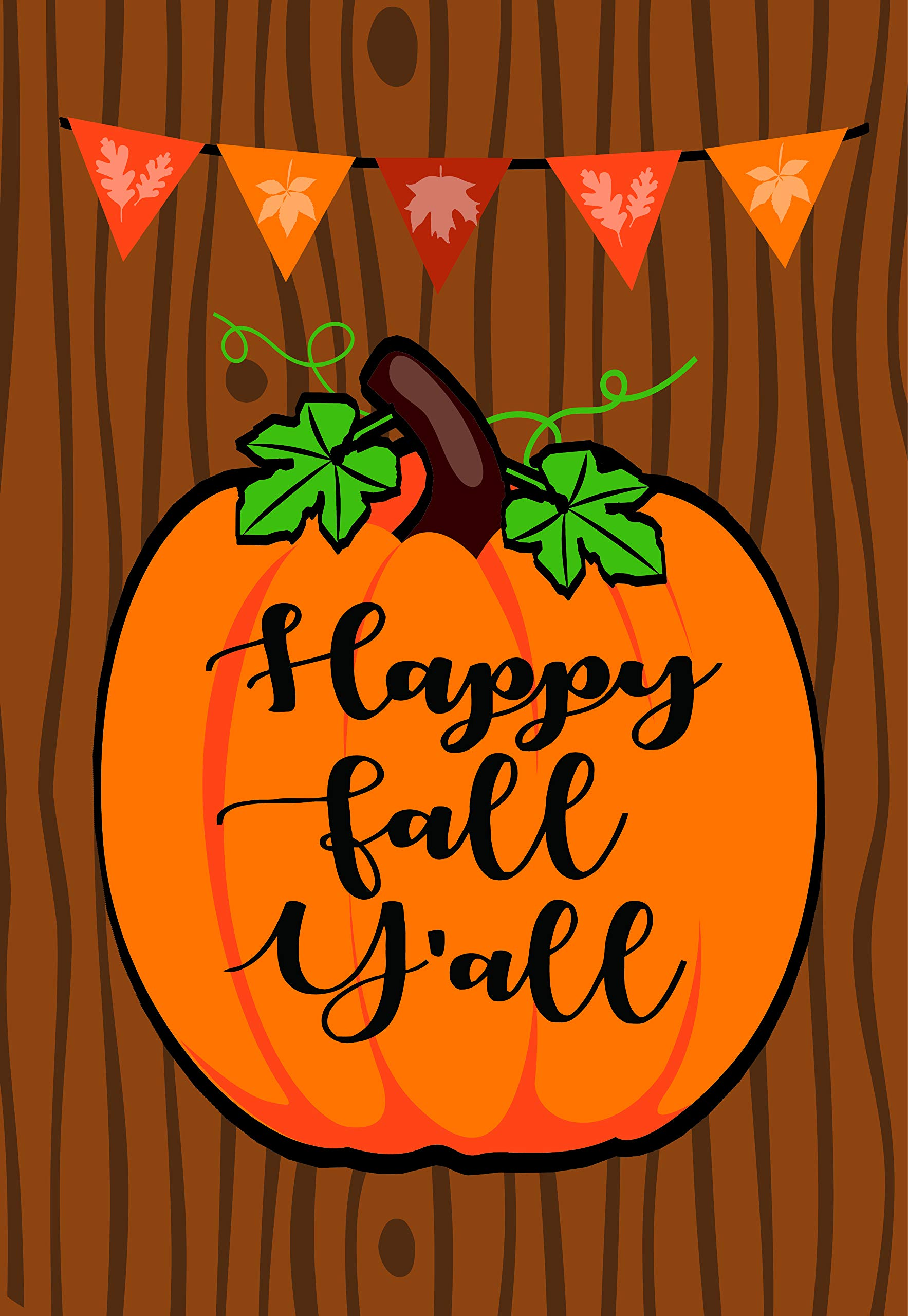Lantern Hill Happy Fall Y'All Pumpkin House Flag; Double Sided; 28 x 40 inches; Seasonal Decorative Banner