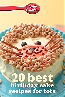 Betty Crocker 20 Best Birthday Cakes Recipes for Kids Betty