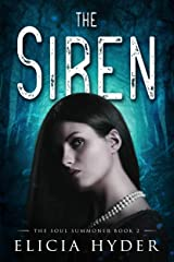 The Siren (The Soul Summoner Book 2) Kindle Edition