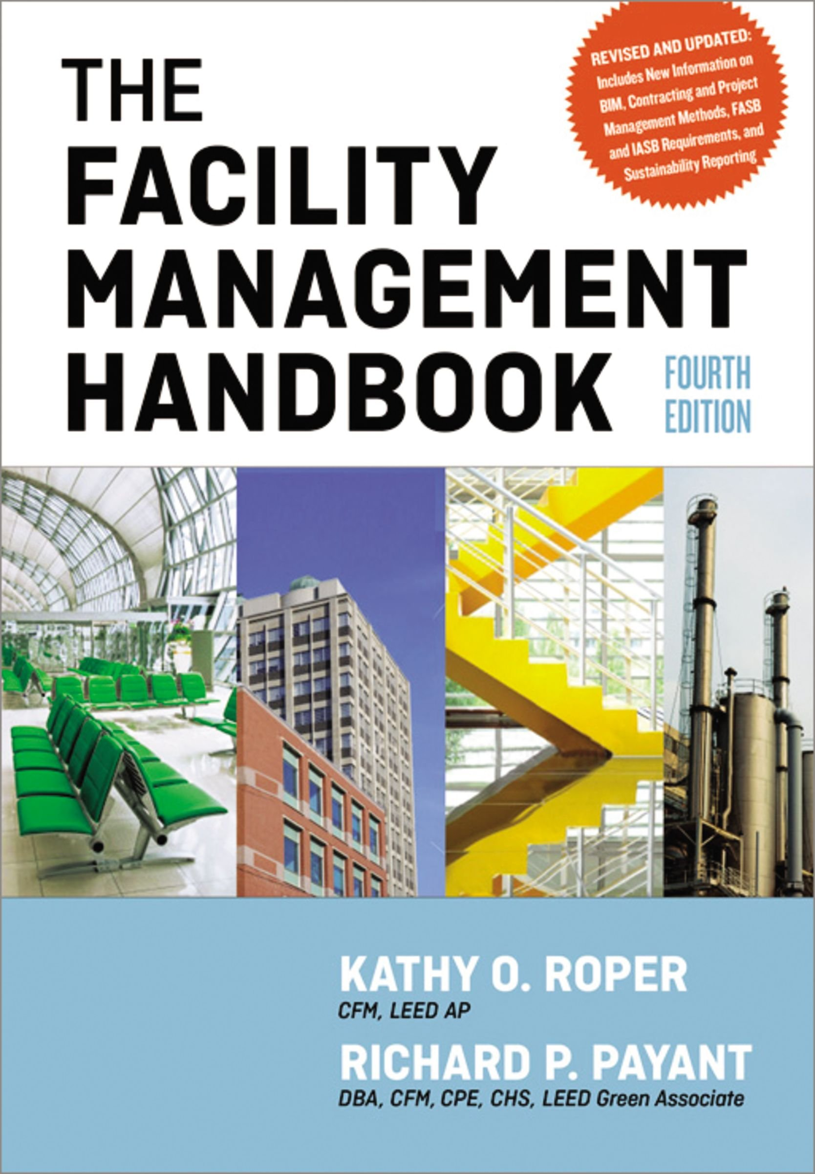 Amazon.com: The Facility Management Handbook (9780814432150): Kathy Roper,  Richard Payant: Books