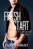 Fresh Start (The Houseboy Book 1)