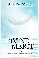 Divine Merit Kindle Edition