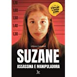 Suzane: assassina e manipuladora (Portuguese Edition)