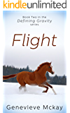 Flight: Book Two in the Defining Gravity Series