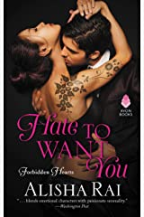 Hate to Want You: Forbidden Hearts Kindle Edition