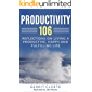 Productivity 106: Reflections on living a productive, happy and fulfilling life
