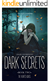 The Heart's Ashes (Dark Secrets Book 2)