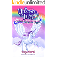 Callie's Magical Flight (Unicorn Tales Book 1)