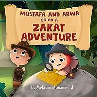 Mustafa And Arwa Go On A Zakat Adventure (Muslim