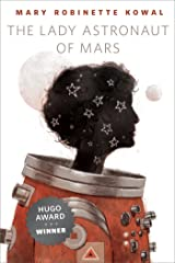 The Lady Astronaut of Mars: A Tor.Com Original Kindle Edition