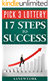 Pick 3 Lottery: 17 Steps to Success