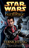 Star Wars The Old Republic, Band 4: Vernichtung