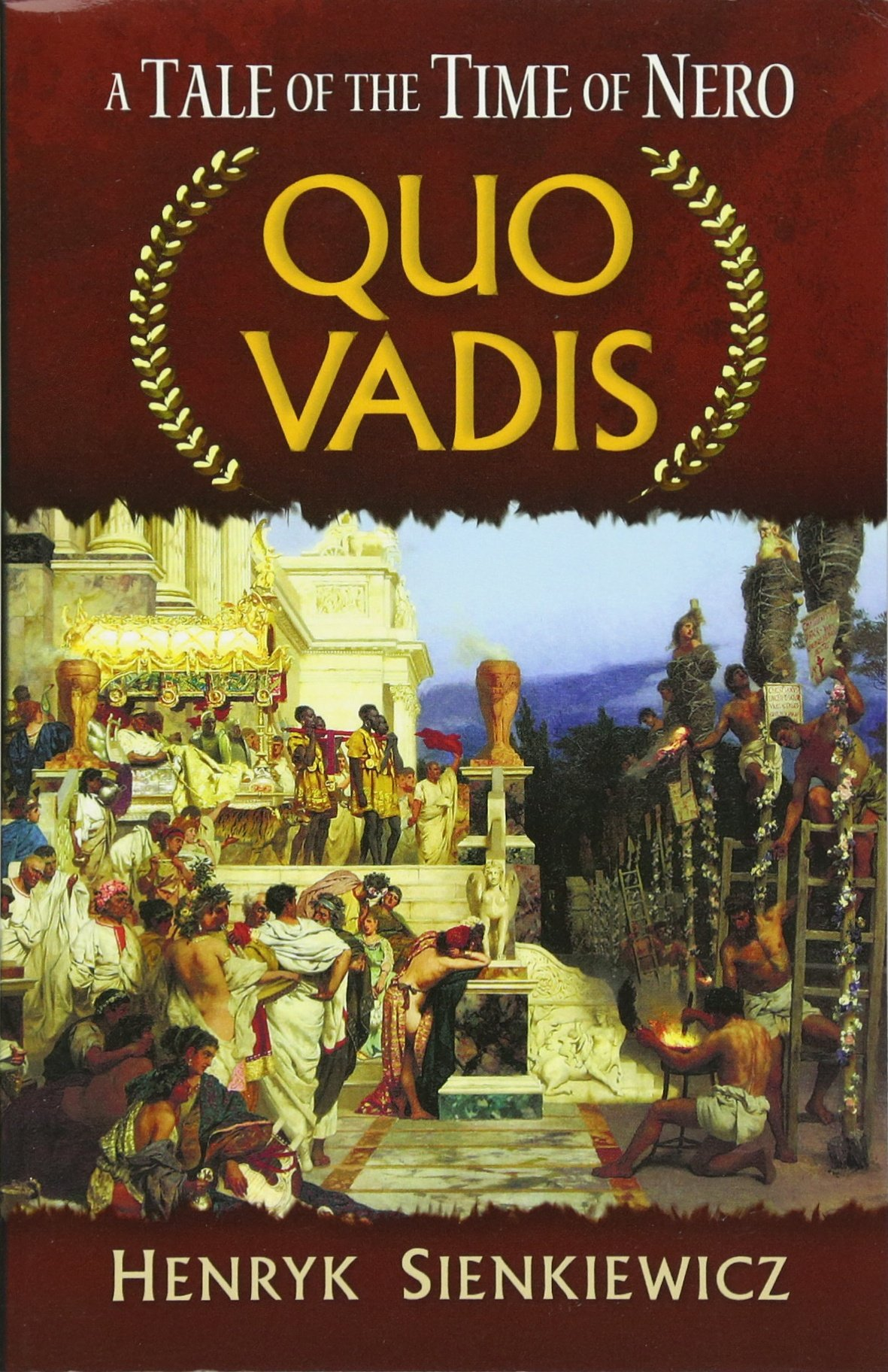 Quo Vadis: A Tale of the Time of Nero (Dover Books on Literature & Drama) by Dover Publications