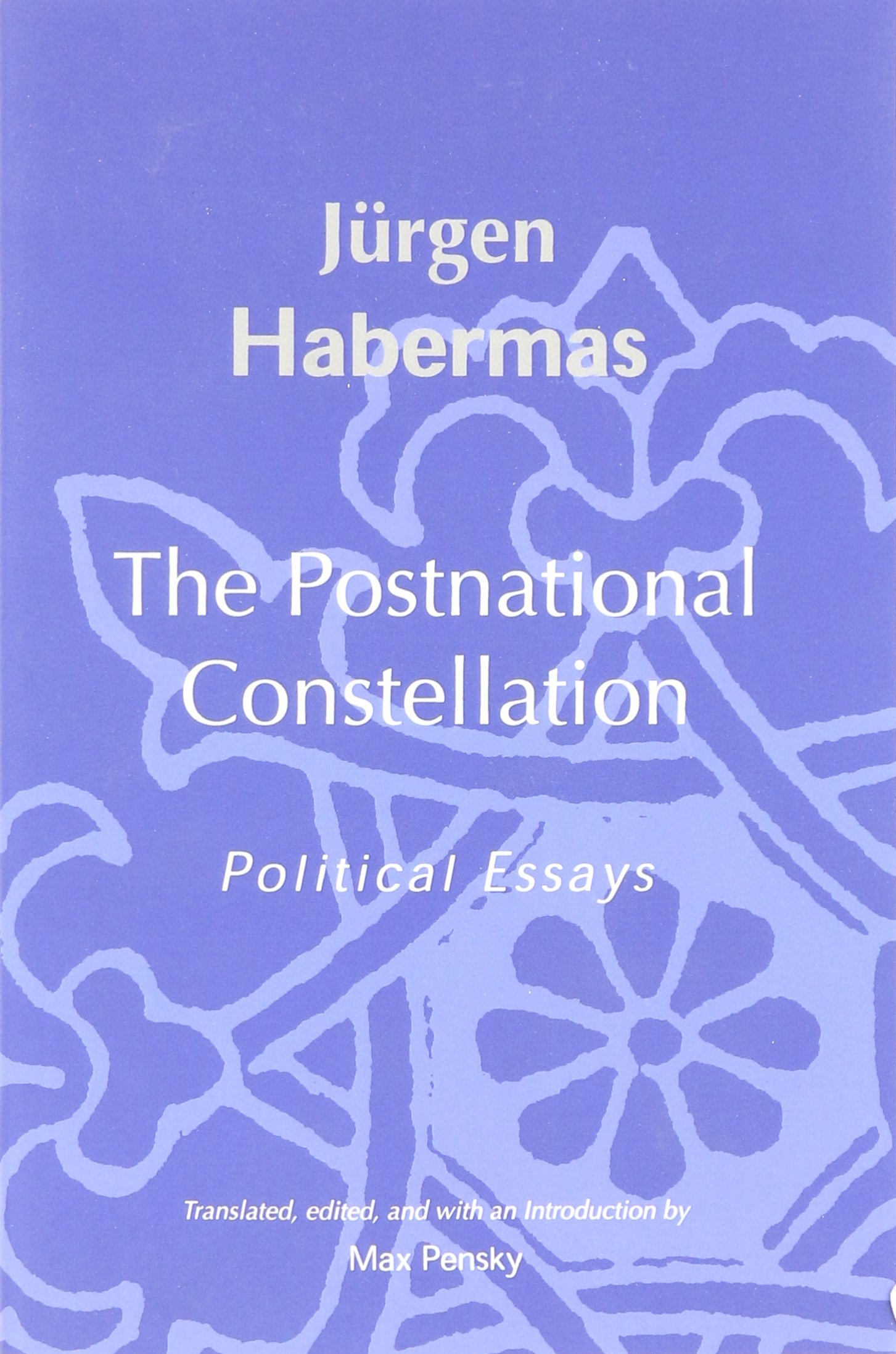 the post national constellation political essays